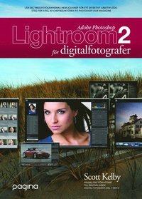 Photoshop Lightroom 2 f�r digitalfotografer (h�ftad)