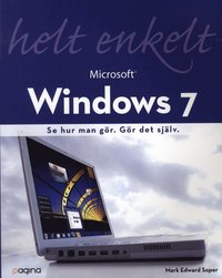Windows 7 helt enkelt (h�ftad)