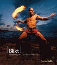 Blixt - fotografering i kamerablixtens ljus (h�ftad)