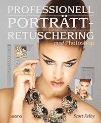Professionell portr�ttretuschering med Photoshop - f�r fotografer (h�ftad)