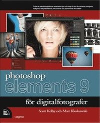 Photoshop Elements 9 f�r digitalfotografer (h�ftad)