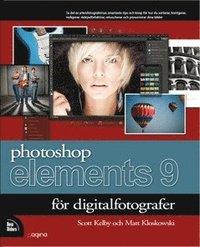 Photoshop Elements 9 f�r digitalfotografer (h�ftad)