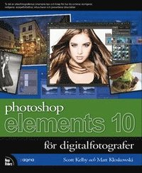 Photoshop Elements 10 f�r digitalfotografer (h�ftad)