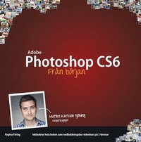 Photoshop CS6 fr�n b�rjan (h�ftad)