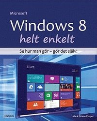 Windows 8 helt enkelt (h�ftad)