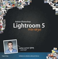 Photoshop Lightroom 5 fr�n b�rjan (h�ftad)
