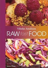 Raw Fast Food (inbunden)