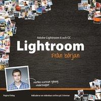 Lightroom 6 och Lightroom CC fr�n b�rjan (h�ftad)