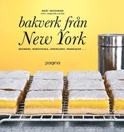 Bakverk från New York : brownie morotskaka cheescake pannkaka …