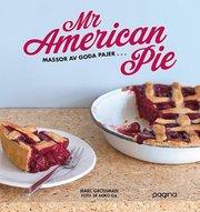 Mr American Pie : massor av goda pajer …