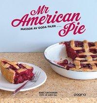 Mr American Pie : massor av goda pajer ... (inbunden)