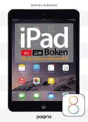 iPad-boken – allt du behöver veta om din iPad iOS 8