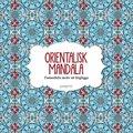 Orientalisk Mandala Fantasifulla motiv att f�rgl�gga