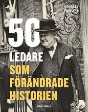 50 ledare som förändrade historien