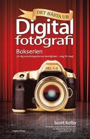 Det bästa ur bokserien Digitalfotografi : lär dig yrkesfotografernas hemligheter – steg för steg!