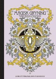 Magisk gryning : tavelbok – 20 ark att färglägga riva ut och rama in