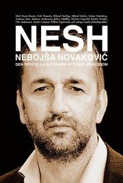 NESH : Nebojsa Novakovic – den officiella biografin