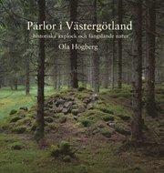Pärlor i Västergötland – historiska axplock och fängslande natur