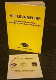 Att leva med RP : en handbok för retinitiker anhöriga och den övriga omgivningen