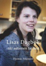 Lisas dagbok : när autismen tar över