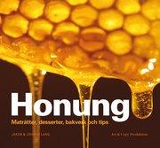 Honung : maträtter desserter bakverk och tips