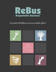ReBus – Responsible Business : En guide till hållbara och ansvarsfulla affärer