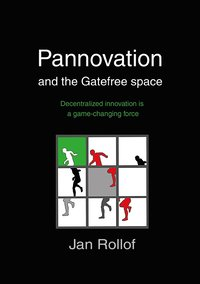 Pannovation and the Gatefree Space (h�ftad)