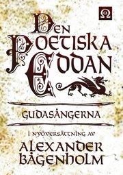 Den Poetiska Eddan – Gudasångerna – i nyöversättning