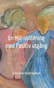 En hjärnblödning med positiv utgång