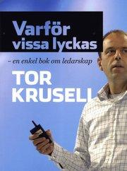 Varför vissa lyckas : en enkel bok om ledarskap