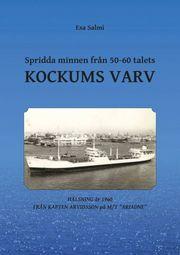 Spridda minnen från 50-60 talets Kockums varv