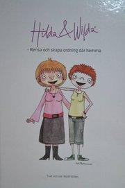 Hilda & Wilda : rensa och skapa ordning där hemma