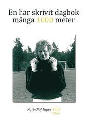 En har skrivit dagbok många 1000 meter