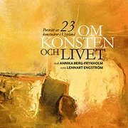 Om konsten och livet : porträtt av 23 konstnärer i Uppland