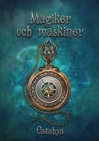 Magiker och maskiner (storpocket)