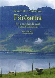 Färöarna – ett annorlunda mål : guide och kulturhistoria