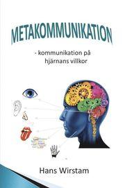 Metakommunikation : en framtida nyckelkompetens