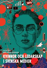Kvinnor och ledarskap i svenska medier