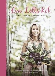 Eva-Lotts kök : kärleken till mammas mat