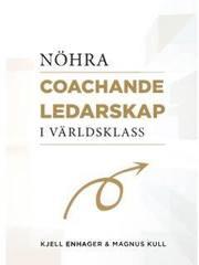 NÖHRA : coachande ledarskap i världsklass