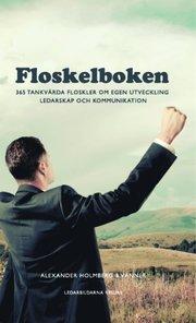 Floskelboken : 365 tankvärda floskler om egen utveckling ledarskap och kommunikation