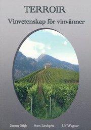 Terroir : vinvetenskap för vinvänner