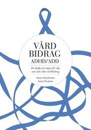 Vårdbidrag ADHD/ADD