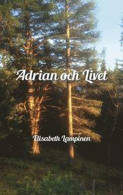 Adrian och Livet