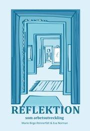Reflektion som arbetsutveckling
