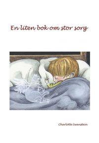 En liten bok om stor sorg (inbunden)