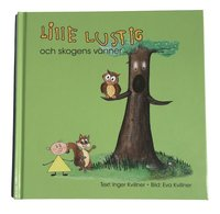 Lille Lustig och skogens vänner (inbunden)