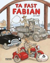 Ta fast Fabian (inbunden)