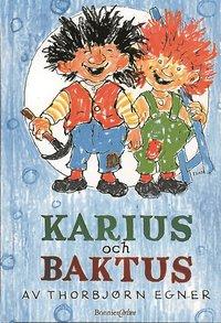 Karius och Baktus (inbunden)