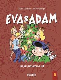 Eva & Adam. Jul jul pinsamma jul (inbunden)